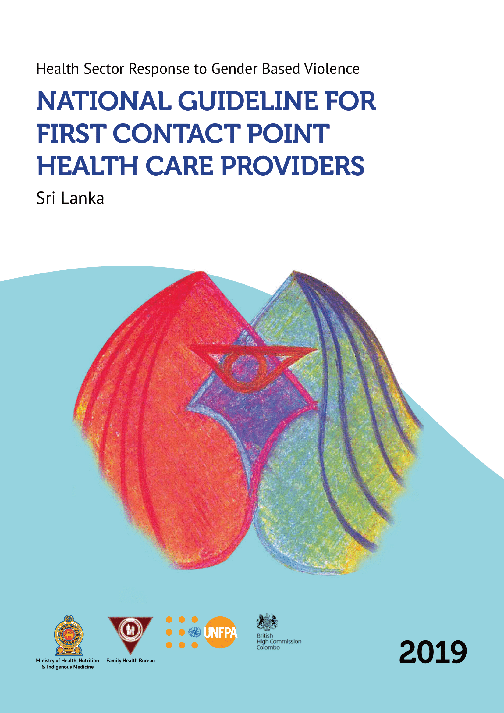 Health Sector Response to Gender Based Violence: National Guideline for First Contact Point Health Care Providers